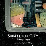 Small in the City, Sydney Smith
