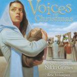 Voices of Christmas, Nikki Grimes