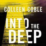Into the Deep A Rock Harbor Novel, Colleen Coble