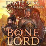 Bone Lord Book 2, Dante King