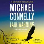 Fair Warning, Michael Connelly