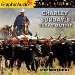 Charley's Sunday Texas Outfit, Stephen Lodge