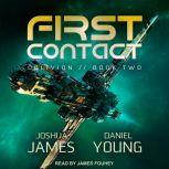 First Contact, Joshua James