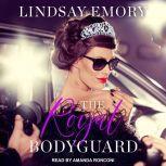 The Royal Bodyguard, Lindsay Emory
