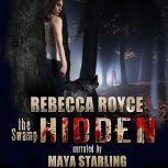 Hidden A Paranormal Romance, Rebecca Royce