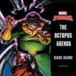 Spider-Man The Octopus Agenda, Diane Duane