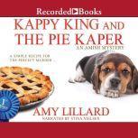 Kappy King and the Pie Kaper, Amy Lillard