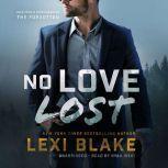 No Love Lost, Lexi Blake