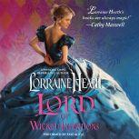 Lord of Wicked Intentions, Lorraine Heath