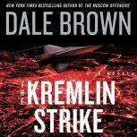 The Kremlin Strike A Novel, Dale Brown