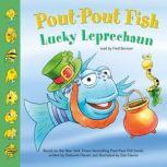 Pout-Pout Fish: Lucky Leprechaun, Deborah Diesen