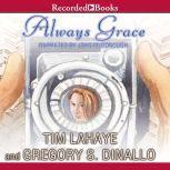 Always Grace, Tim LaHaye