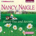 Sweet Tea and Secrets, Nancy Naigle