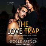 The Love Trap, Nicole French