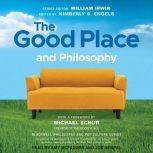 The Good Place and Philosophy Everything is Forking Fine!, Kimberly S. Engels