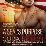 A SEAL's Purpose, Cora Seton