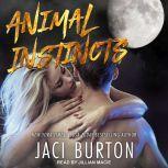 Animal Instincts, Jaci Burton
