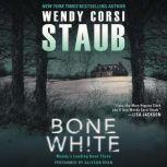 Bone White Mundy's Landing Book Three, Wendy Corsi Staub
