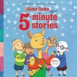Llama Llama 5-Minute Stories, Anna Dewdney