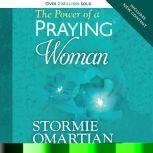 The Power of a Praying Woman, Stormie Omartian