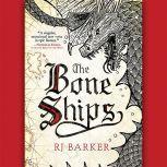 The Bone Ships, RJ Baker