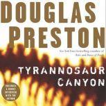 Tyrannosaur Canyon, Douglas Preston
