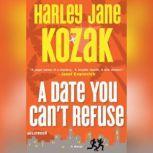 A Date You Cant Refuse, Harley Jane Kozak
