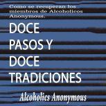 Doce Pasos y Doce Tradiciones, Alcoholics Anonymous