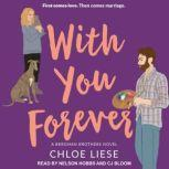 With You Forever, Chloe Liese