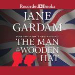 The Man in the Wooden Hat, Jane Gardam