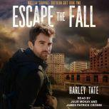 Escape the Fall, Harley Tate