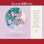 The Book of Delights Essays, Ross Gay