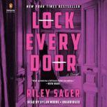 Lock Every Door A Novel, Riley Sager