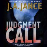 Judgment Call A Brady Novel of Suspense, J. A. Jance
