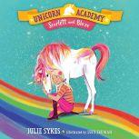 Unicorn Academy #2: Scarlett and Blaze, Julie Sykes