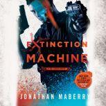 Extinction Machine A Joe Ledger Novel, Jonathan Maberry
