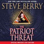 The Patriot Threat, Steve Berry