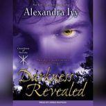 Darkness Revealed, Alexandra Ivy
