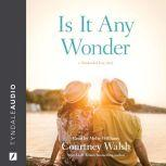 Is It Any Wonder A Nantucket Love Story, Courtney Walsh