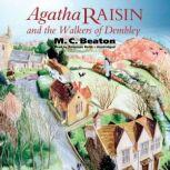 Agatha Raisin and the Walkers of Dembley, M. C. Beaton