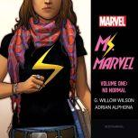 Ms. Marvel Vol. 1 No Normal, G. Willow Wilson