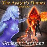 The Avatar's Flames, Benjamin Medrano