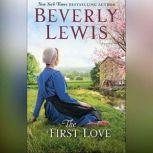 The First Love, Beverly Lewis