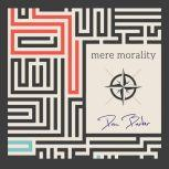 Mere Morality, Dan Barker