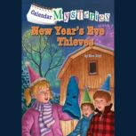 Calendar Mysteries #13: New Year's Eve Thieves, Ron Roy