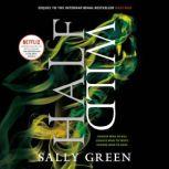 Half Wild, Sally Green