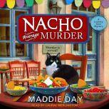 Nacho Average Murder, Maddie Day
