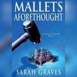 Mallets Aforethought, Sarah Graves