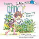 Fancy Nancy: Poison Ivy Expert, Jane O'Connor