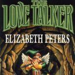 The Love Talker, Elizabeth Peters